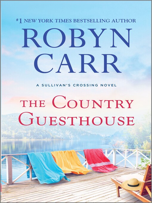 The country guesthouse : Sullivan's Crossing Series, Book 5
